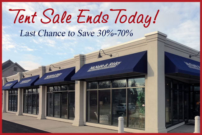 Last Chance: Tent Sale Ends Today! - McNabb & Risley